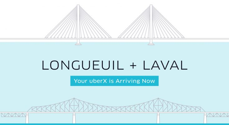 Longueuil and Laval, your uberX is arriving now! | Uber Newsroom